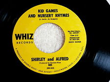 SHIRLEY AND ALFRED~KID GAMES AND NURSERY RHYMES~NEAR MINT~WHIZ~ SOUL 45