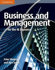 Business and Management for the IB Diploma, Smith, Alex, Stimpson, Peter, Very G