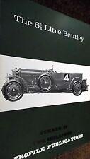 PROFILE PUBLICATIONS CAR #22: THE 6.5 LITRE BENTLEY (1966)