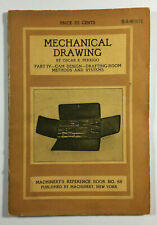 Mechanical Drawing by Oscar E Perrigo Part 4 Machinerys Reference Book 88 1912