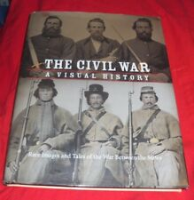 THE CIVIL WAR-A VISUAL HISTORY RARE IMAGES OF THE WAR