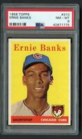 1958 Topps Ernie Banks #310 HOF PSA 8 Near Mint-Beautiful Surface