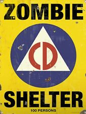 "Vintage Retro Reproduction Zombie Shelter Warning Metal Sign 9""x12"""