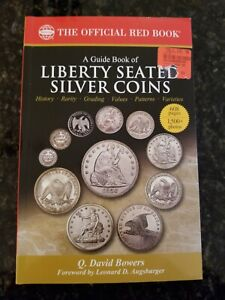 A Guide Book of Liberty Seated Silver Coins by Q. David Bowers - New