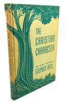Stephen Neill THE CHRISTIAN CHARACTER  1st Edition 1st Printing