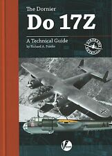 Airframe Detail 2: The Dornier Do 17Z, A Technical Guide