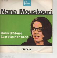 FONTANA - N.MOUSKOURI - ROSA D'ATENE - LA NOTTE NON LO SA - 45 GIRI