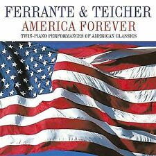 America Forever: Twin-Piano Performances of American Classics by Ferrante & Teic