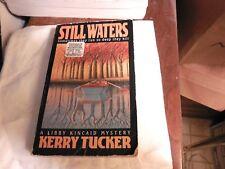 Still Waters, Kerry Tucker, paperback, Libby Kincaid mystery, 1992