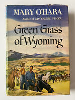 1st Ed. 1946 Green Grass of Wyoming Mary O'Hara Author of My Friend Flicka HCDJ