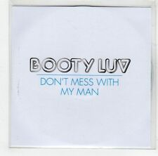 (GJ295) Booty Luv, Don't Mess With My Man - 2007 DJ CD