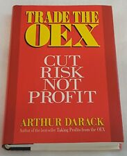 Trade the OEX Cut Risk Not Profit by Arthur Darack Day Trading Stock Market