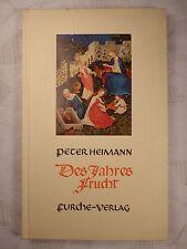 Des Jahres Frucht, Peter Heimann, Furche-Verlag, 1956, 96 Seiten