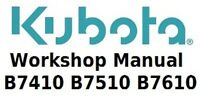 Kubota Workshop Manual for B7410, B7510 and B7610 Tractors on CD
