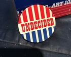Vintage 1960s Political Pinback Button Undecided Red White Blue Stripes