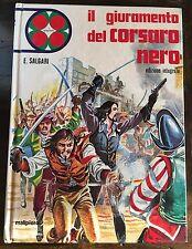 E.Salgari IL GIURAMENTO DEL CORSARO NERO Malipiero 1972
