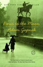 Paris to the Moon (Paperback or Softback)