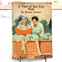Antique 1892 A Tale of the Tow Path Homer Greene 1st Edition HC DJ TY Crowell