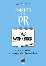 Einstieg in die PR - Das Workbook (2019)  +++ Neu & direkt vom Verlag +++