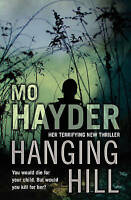 Hanging Hill, Hayder, Mo, Very Good Book