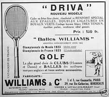PUBLICITÉ 1923 RAQUETTE DRIVA WILLIAMS & CO BALLES WILLIAMS CLUBS DE GOLF