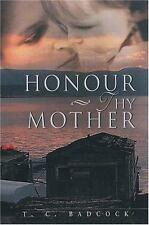 Honour Thy Mother (Paperback or Softback)