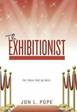 The Exhibitionist (Hardback or Cased Book)