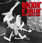 Various Artists-Rockin' N' Rollin' With Santa Claus CD NEW