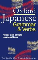 Oxford Japanese Grammar And Verbs Dictionary
