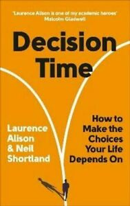 Decision Time How to make the choices your life... 9781785043611