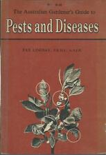 Pests and Diseases, Australian Gardener's Guide, by Pax Lindsay