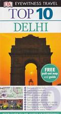 DELHI INDIA - EYEWITNESS TOP 10 TRAVEL GUIDES AS BRAND NEW PB FAST FREE POST