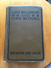 1911 Farm Machinery And Farm Motors Illustrated