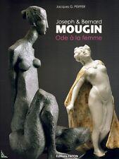 Joseph & Bernard Mougin - Ode a la femme, French book