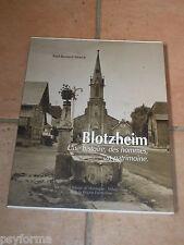 Livre CPA BLOTZHEIM Une histoire, des hommes, un patrimoine / Alsace Huningue ..