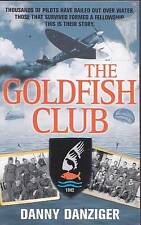 THE GOLDFISH CLUB DANNY DANZIGER SEA SURVIVAL PILOTS THAT BAILED OUT AT SEA  WW2