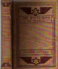 Joseph Paul Christopher Hatton / WHITE KING OF MANOA First Edition 1899 Scifi