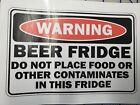 "Beer Fridge Warning sign Beer only drinking vinyl custom car truck time decal 4"""
