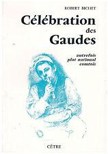 BICHET Robert - CELEBRATION DES GAUDES - 1983
