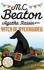 Agatha Raisin and the Witch of Wyckhadden by M. C. Beaton (Paperback, 2015)