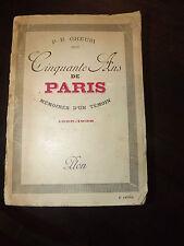 1939 Cinquante ans de Paris Mémoires d'un témoin 1889 1938 Gheusi  C8