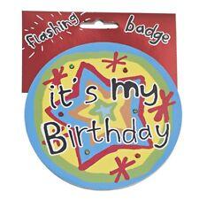It's My Birthday Jumbo Flashing Party Badge Big Light Up Badges Birthdays