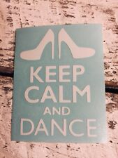 Keep Calm and Dance Vinyl Decal for Stainless Tumblers, Coffee Travel Cups, Mugs