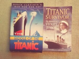 THE TITANIC - TWO BOOKS - THE RIDDLE OF THE TITANIC + TITANIC SURVIVOR