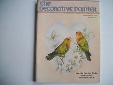 The Decorative Painter Magazine Issue # 1 Jan/Feb 1986, Love is for the Birds