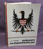 Payer Armati Hungarorum Geschichte Ungarns 1986 sehr selten Ortskunde js