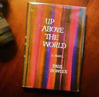 Up Above the World by Paul Bowles (1966, Simon & Schuster) 1st Edition Hardcover