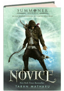 Summoner Book 1:  The Novice by Taran Matharu (hardcover)