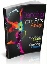 Dancing Your Fats Away Pdf Ebook with Master Resell Rights Dancing for Fat Loss