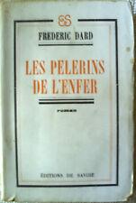 LES PELERINS DE L'ENFER, Frédéric Dard, Roman 2 EO 1945-1946